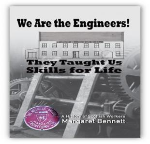 """We Are the Engineers!  Training Skills that Shaped Scottish Engineering."