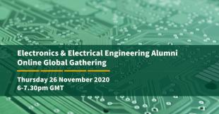 Electronics and Electrical Engineering Alumni Online Global Gathering flyer